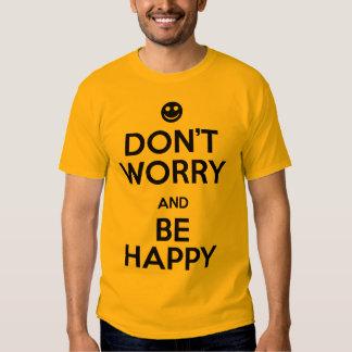 No se preocupe sea feliz polera