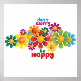 No se preocupe sea feliz póster
