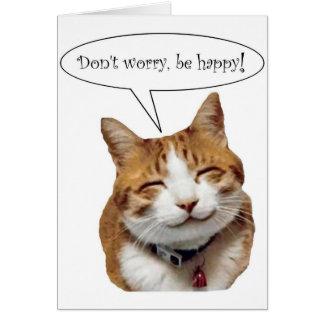 ¡No se preocupe, sea feliz! Tarjeta sonriente del