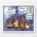 no se preocupe sea humor feliz alfombrillas de ratón