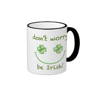 No se preocupe sea taza irlandesa