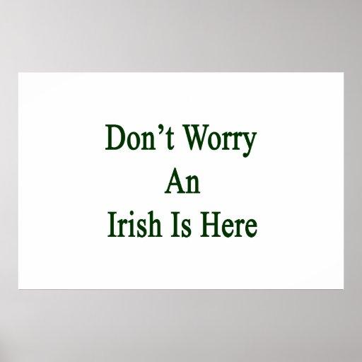 No se preocupe un irlandés está aquí poster
