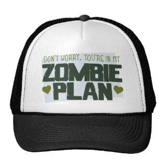 No se preocupe - usted está en mi plan del zombi gorro