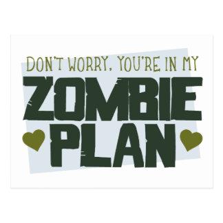 No se preocupe - usted está en mi plan del zombi postales