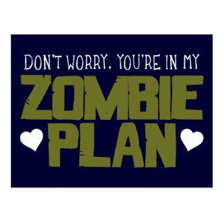 No se preocupe - usted está en mi plan del zombi tarjeta postal