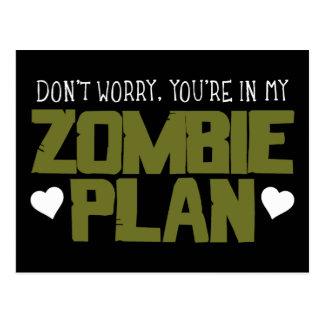 No se preocupe - usted está en mi plan del zombi tarjetas postales