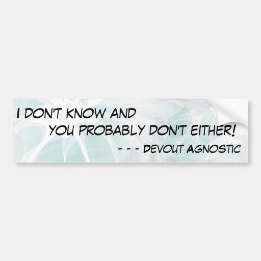 ¡No sé y usted no hace probablemente tampoco! - 2 Pegatina De Parachoque
