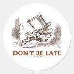 No sea atrasado (el funcionamiento enojado del som pegatinas