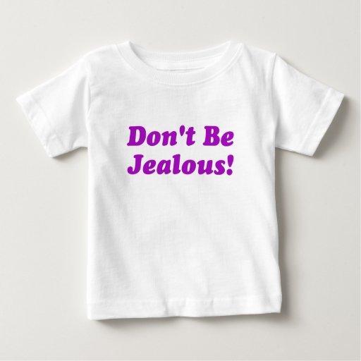 No sea celoso playera para bebé