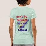 no sea delicado camisetas