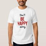 No sea preocupación feliz remeras