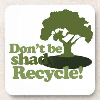 ¡No sea sombrío reciclan! Portavasos