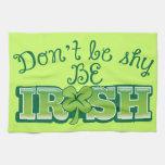 ¡No sea TÍMIDO sea IRLANDÉS! Toallas De Cocina