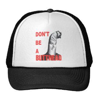 No sea un Butthead Gorros Bordados