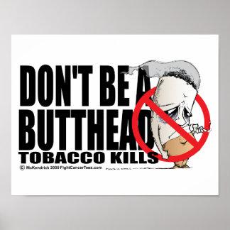 No sea un Butthead Póster