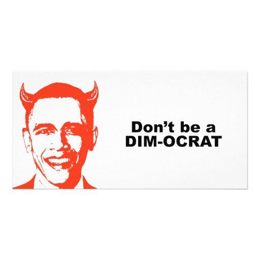 No sea un dimocrat tarjeta fotografica personalizada