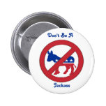 No sea un jackass pin