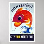 ¡No sea un lechón! Mantenga su boca cerrada -- WW2 Poster