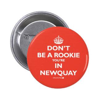 No sea un novato que usted está en Newquay Pins
