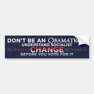 No sea un Obamatron - CAMBIE a la pegatina para el Pegatina De Parachoque