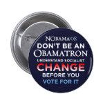 No sea un Obamatron - entienda el botón del cambio Pins