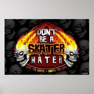 No sea un poster del enemigo 23X35 del patinador
