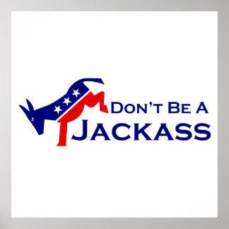No sea un poster del Jackass