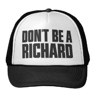 No sea un Richard Gorro De Camionero