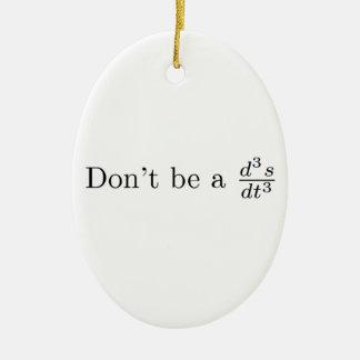No sea un tirón adorno navideño ovalado de cerámica