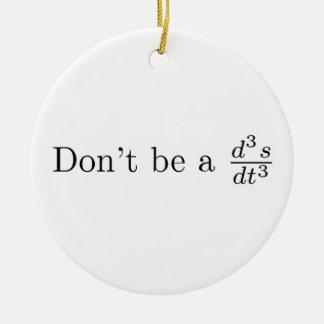 No sea un tirón adorno navideño redondo de cerámica