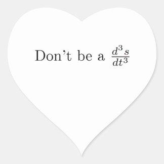 No sea un tirón pegatina en forma de corazón