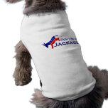 No sea una camisa del perro del Jackass Camisetas De Perrito