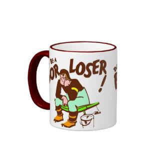 No sea una taza pobre del perdedor
