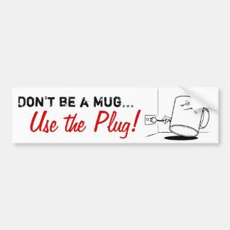 No sea una taza, utilizan al pegatina de la seguri etiqueta de parachoque