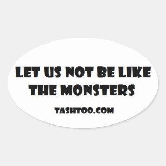 No seamos como los pegatinas de los monstruos