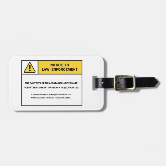 """""""No Search Without A Warrant"""" Luggage Tag"""