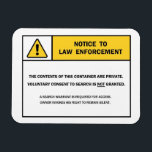 """&quot;No Search Without A Warrant&quot; magnet sign<br><div class=""""desc"""">This is a 4x3 inch magnetized sign to stick on the door of your locker, gun safe or any other metal container. If law enforcement ever shows up at your home and demands to see the contents of your safe, simply peel it off and hand it to them while verbally...</div>"""