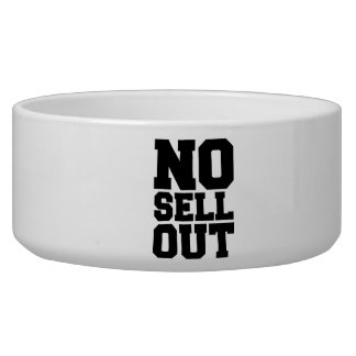 NO SELL OUT BOWL