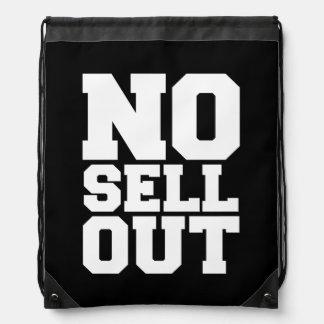 NO SELL OUT DRAWSTRING BAG