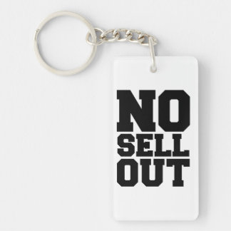 NO SELL OUT KEYCHAIN