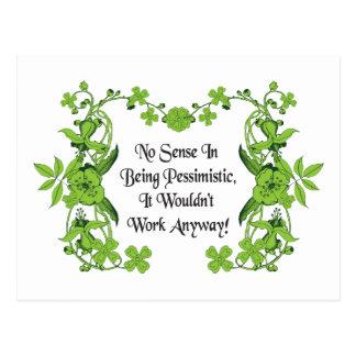 No Sense In Being Pessimistic ... Quote Postcard