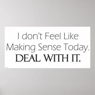 No Sense Today Posters