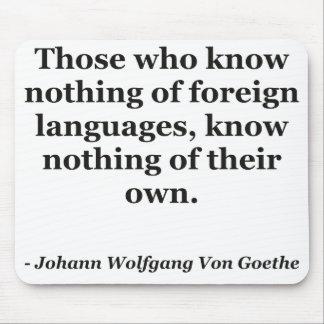 No sepa nada de la cita de los idiomas extranjeros tapete de ratón