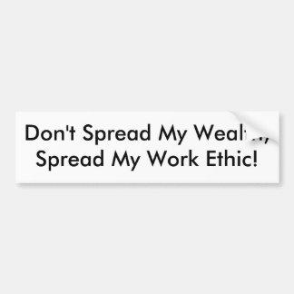 ¡No separe mi riqueza, separan los mis éticas de t Pegatina De Parachoque