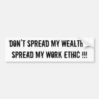 No separe mi riqueza….¡Separe los mis éticas de tr Pegatina Para Auto