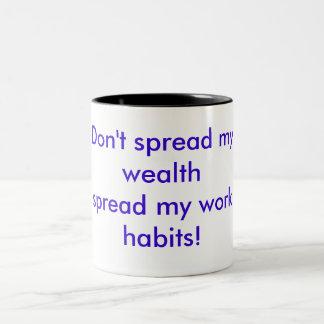 ¡No separe mi wealthspread mis hábitos del Taza De Café De Dos Colores