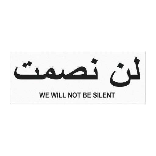 No seremos cita silenciosa en inglés y árabe lona envuelta para galerías