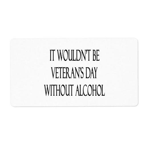 No sería el día de veterano sin alcohol etiquetas de envío