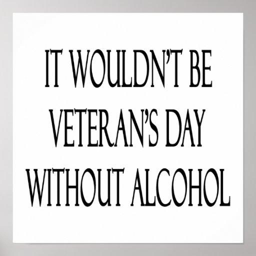 No sería el día de veterano sin alcohol poster