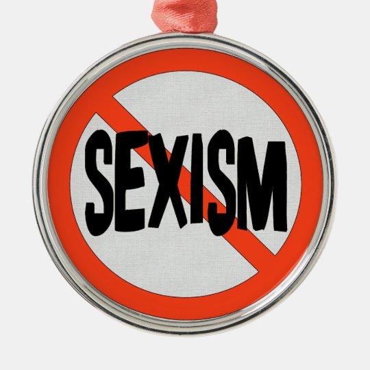 No Sexism Metal Ornament
